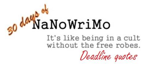 30 days of deadlines