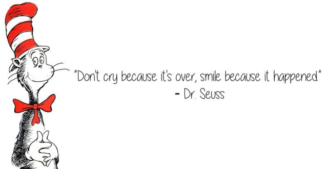 dr-seuss-quote-smile-because-it-happened