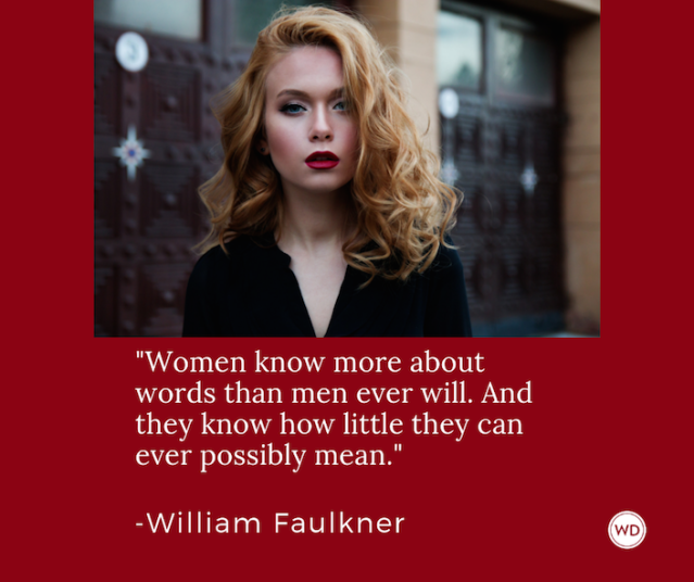 william_faulkner_quotes_women_know_more_about_words_than_men_ever_will