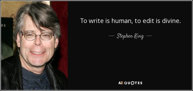 quote-to-write-is-human-to-edit-is-divine-stephen-king-42-11-50