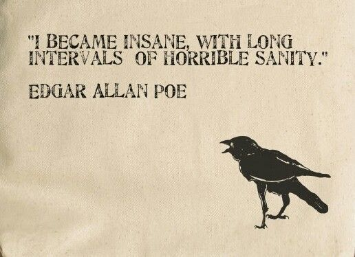 I-became-insane-famous-quotes-edgar-allen-poe-famous-writers-edgar-allen-poe-quotes-quotes-from-edga...-Best-Quotes-Love