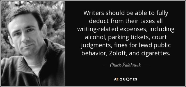 quote-writers-should-be-able-to-fully-deduct-from-their-taxes-all-writing-related-expenses-chuck-palahniuk-141-93-13